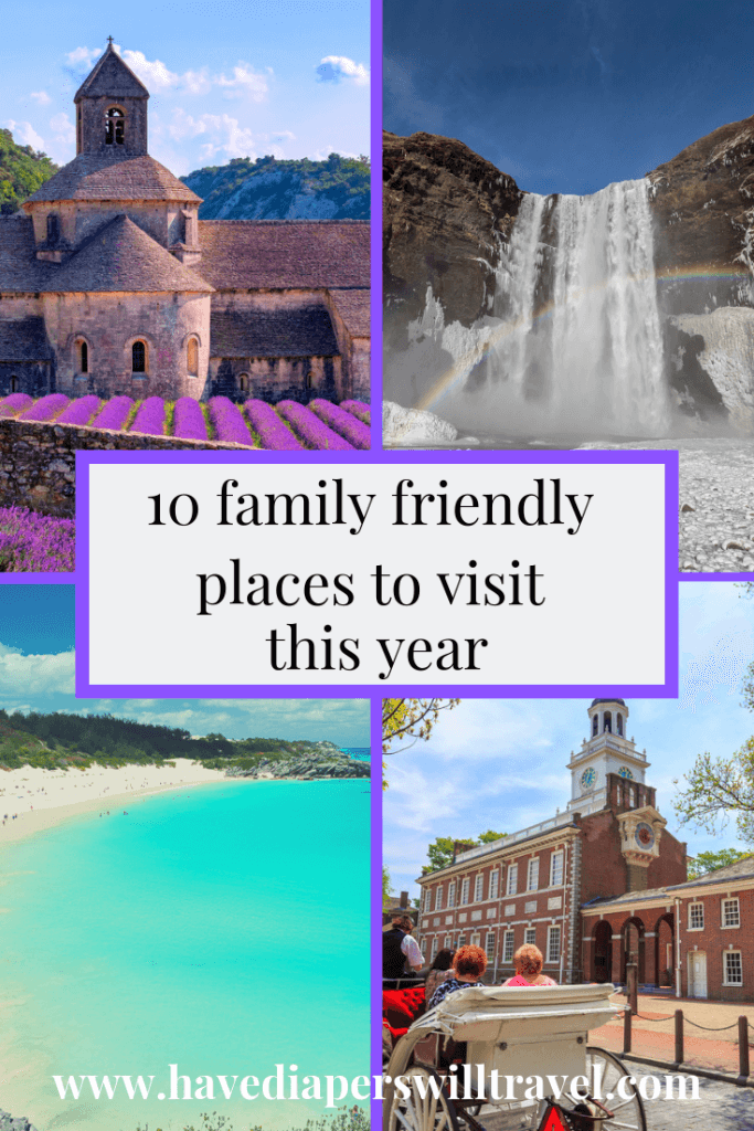 Family friendly places to visit this year