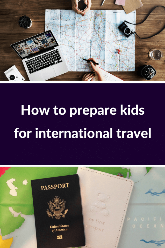 prepare kids for international travel