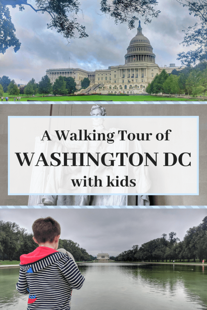 walking tour of Washington DC with kids