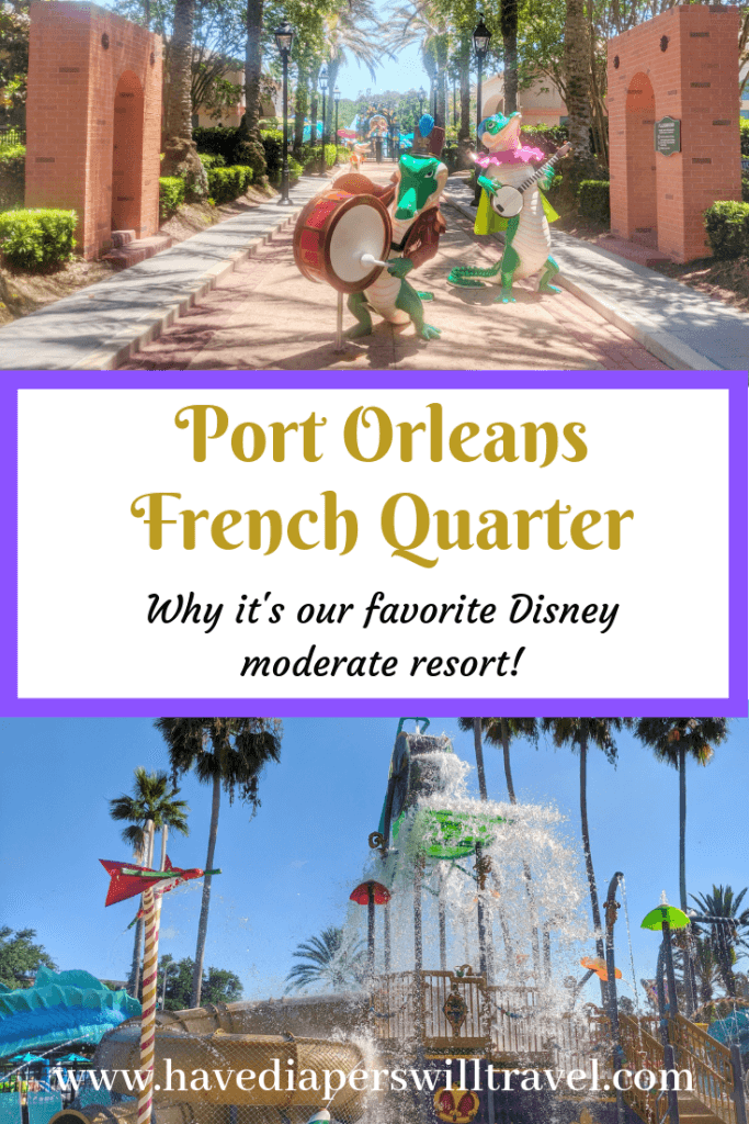 Disney Moderate Resorts Port Orleans French Quarter