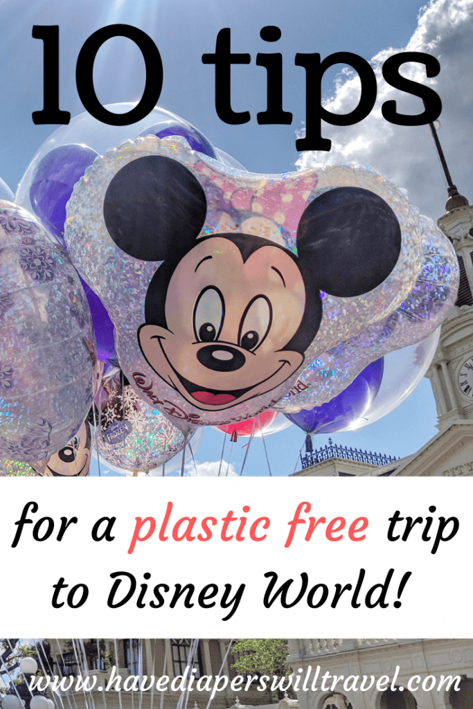 10 tips for a plastic free Disney World vacation