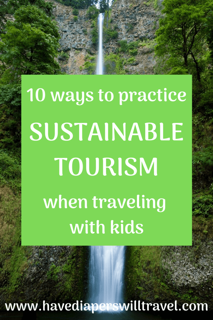 Responsible tourism when traveling with kids