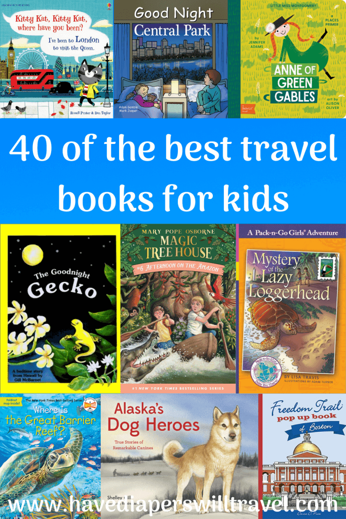 40 of the best books about travel for kids